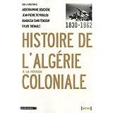 Histoire de l'Algérie à la période coloniale 1830-1962