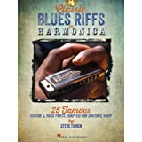 Classic Blues Riffs for Harmonica: 25 Famous Guitar & Bass Parts Adapted for Diatonic Harp (Book/CD)