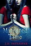 Mirrored Time (A Time Archivist Novel Book 1)