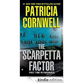 The Scarpetta Factor: Kay Scarpetta Series, Book 17 (A Scarpetta Novel)