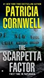 The Scarpetta Factor (Kay Scarpetta Mysteries Book 17)