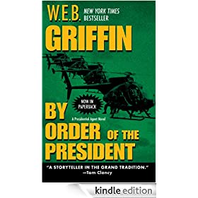 By Order of the President (A Presidential Agent Novel)