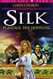 Silk (3861220962) by Chaikin, Linda