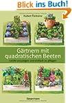 G�rtnern mit quadratischen Beeten: Le...