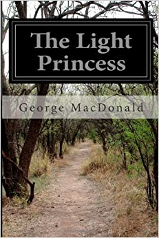 The Light Princess by George MacDonald