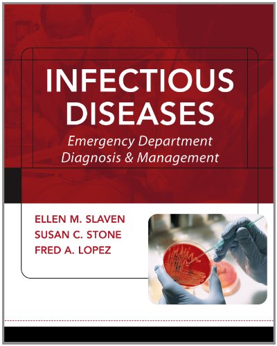 Infectious Diseases: Emergency Department Diagnosis & Management (Red And White Emergency Medicine Series)