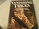 img - for Vanishing Tracks: Four Years Among the Snow Leopards of Nepal book / textbook / text book
