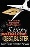 img - for The Sixty Minute Debt Buster book / textbook / text book