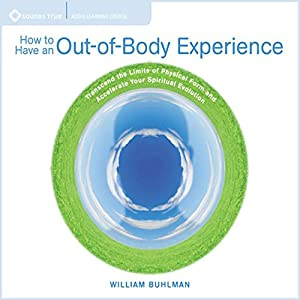 How to Have an Out of Body Experience Audiobook