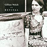 Revivalby Gillian Welch