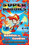 img - for Super Baddies: Baddies V Goodies book / textbook / text book