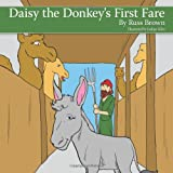 img - for Daisy the Donkey's First Fare book / textbook / text book