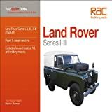 Land Rover Series I-III: Your Expert Guide to Common Problems & How to Fix Them (Auto-Doc Series)