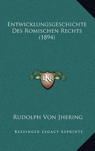 Entwicklungsgeschichte Des Romischen Rechts (1894)