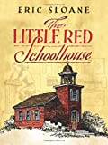 The Little Red Schoolhouse (Dover Books on Americana)