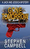 img - for Gone Tomorrow book / textbook / text book