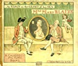 An elegy on the glory of her sex, Mrs. Mary Blaize (R. Caldecott's picture books)