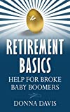 Retirement Basics: Help for Broke Baby Boomers