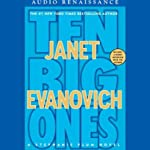 Ten Big Ones: A Stephanie Plum Novel (       ABRIDGED) by Janet Evanovich Narrated by Lorelei King