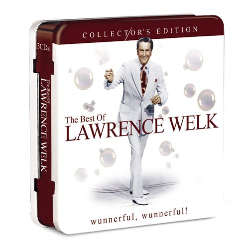 The Best of Lawrence Welk Collector's Edition by Lawrence Welk