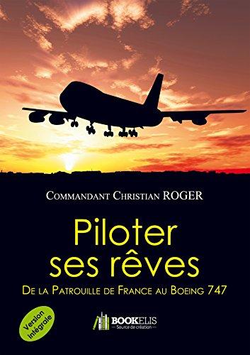 piloter-ses-reves-version-integrale-de-la-patrouille-de-france-au-boeing-747