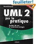UML 2 par la pratique : Etudes de cas...