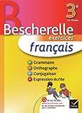 Français 3e - Bescherelle: Cahier d'exercices