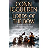 Lords of the Bow (Conqueror, Book 2) (Conqueror 2)by Conn Iggulden