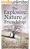 The Explosive Nature of Friendship (The Greek Village Collection Book 3) (English Edition)