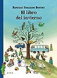 El libro del invierno/ The Winter Book (Spanish Edition)