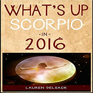 What's Up Scorpio in 2016 Audiobook
