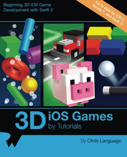 Pdf 3d ios games by tutorials: beginning 3d ios game development with….