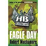 Henderson`s Boys: Eagle Dayby Robert Muchamore