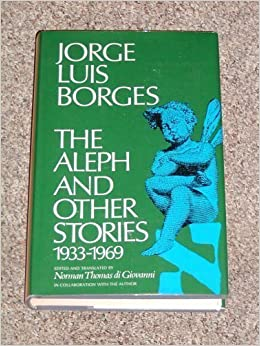 1933 1969 aleph autobiographical commentary essay other story together The aleph and other stories 1933 1969 together with commentaries and an autobiographical essay summary : quedan de borges muchas declaraciones con sus caprichosas.