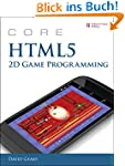 Core HTML5 2D Game Programming (Core...