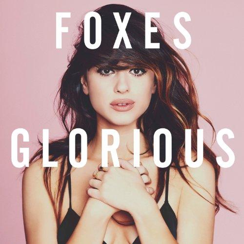 Foxes - Glorious (Japan Version) - Zortam Music