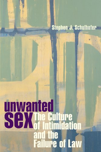Unwanted Sex: The Culture of Intimidation and the Failure...