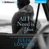 All I Need Is You: An Over the Edge Novel, Book 1 | [Julia London]