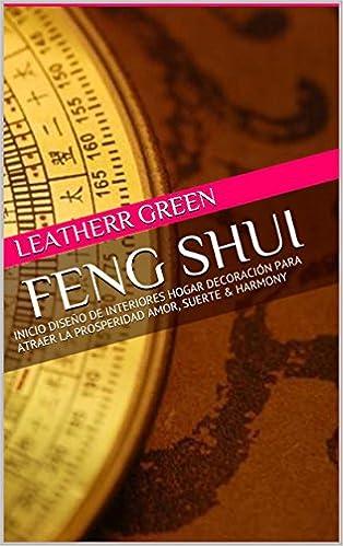 Feng Shui. Inicio diseño interiores, hogar y decoración, para atraer prosperidad, amor, suerte y armonía