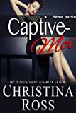 img - for Captive-Moi (5 me partie) (French Edition) book / textbook / text book