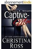 Captive-Moi (5�me partie)