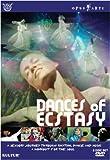 Dances Of Ecstasy- A Sensory Journey Though Rhythm, Dance And Music
