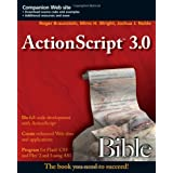 ActionScript 3.0 Bible: Bible Series, Book 555