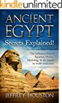 Ancient Egypt Secrets Explained!: The...