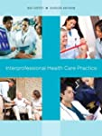 Interprofessional Health Care Practice