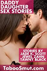 Daddy Daughter Sex Stories