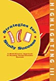 Strategies for Study Success, Highlighting III