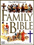 img - for The DK Illustrated Family Bible book / textbook / text book