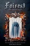 Fairest: The Lunar Chronicles: Levanas Story