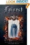 Fairest: The Lunar Chronicles: Levana...